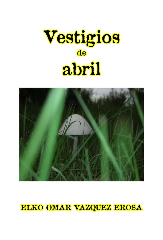 Vestigios de abril Voluptuosidad